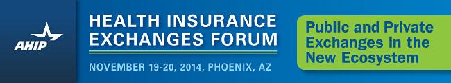 Health Insurance Exchanges Forum